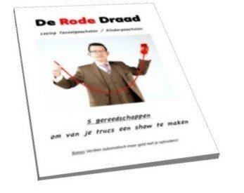 Lezing Rode Draad: Maak een show van je goocheltrucs